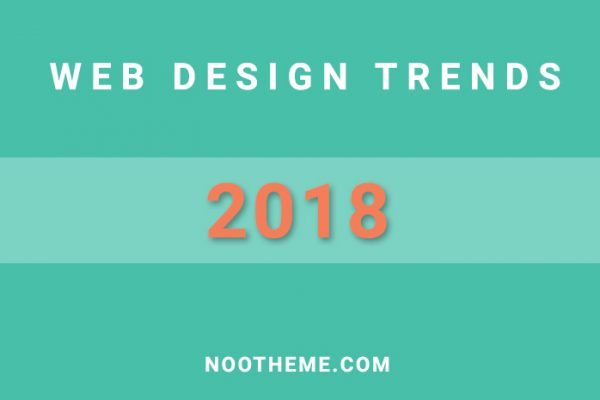 8 Web Design Trends That Will Take Over 2018