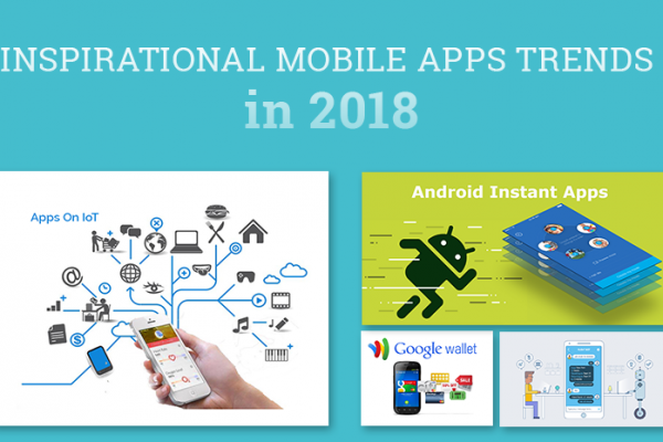 8 Inspirational Mobile Apps Development Trends in 2018