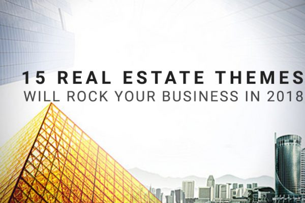 15 Real Estate Themes Will Rock Your Business in 2018