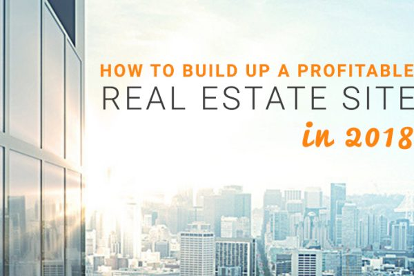 How to Build up a Profitable Real Estate Site